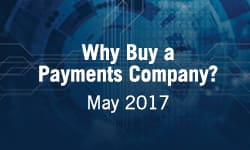 Why Buy a Payments Company?